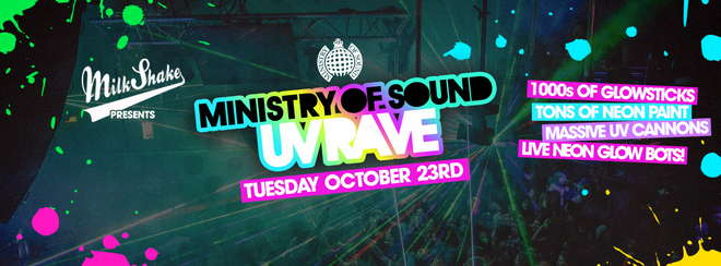 The Milkshake, Ministry of Sound UV Rave 2018
