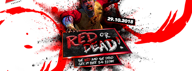 Red or Dead Halloween Ball 29.10.18