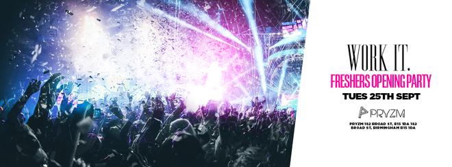 Work It. x Opening Party – PRYZM Birmingham