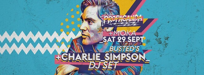Busted's Charlie Simpson (DJ Set) at Propaganda Lincoln