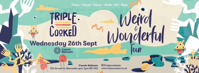 Triple Cooked: Newcastle – Weird & Wonderful