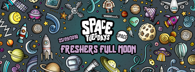 Space Tuesdays : Leeds – Freshers Full Moon