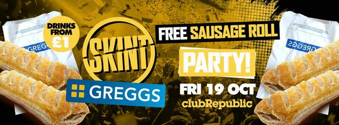 ★ Skint Fridays ★ Greggs Free Sausage Roll Party! ★ Friday 19th October
