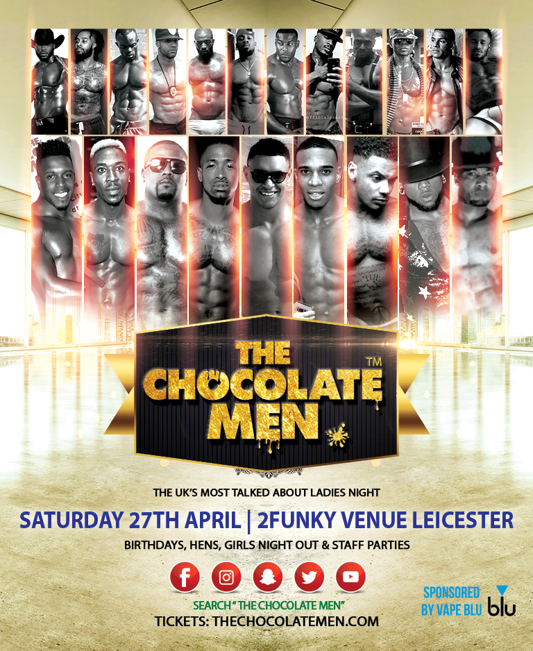 The Chocolate Men Leicester Show – Live & Uncensored