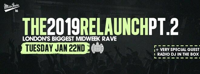Milkshake, Ministry of Sound | Official ReLaunch 2019 Pt 2