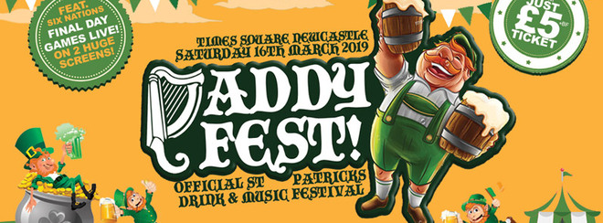 PADDY FEST NEWCASTLE 2019 – SATURDAY 16TH MARCH