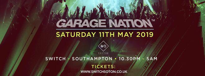 Garage Nation Southampton • Saturday 11th May
