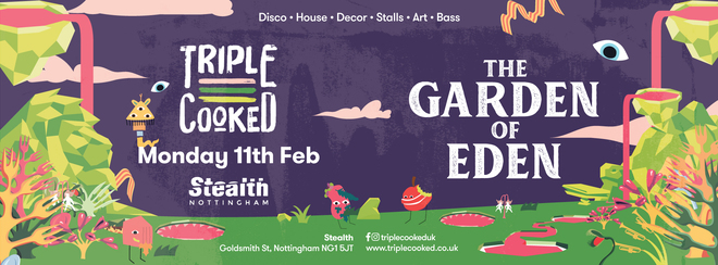 Triple Cooked: Nottingham – Garden of Eden