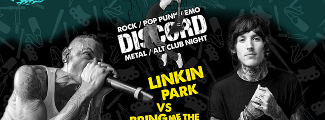 Discord – Linkin Park vs Bring Me The Horizon!