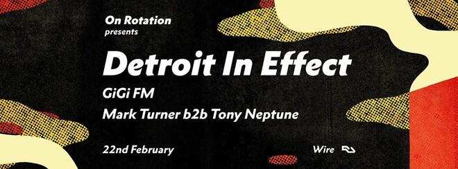 On Rotation w/ Detroit In Effect & GiGi FM