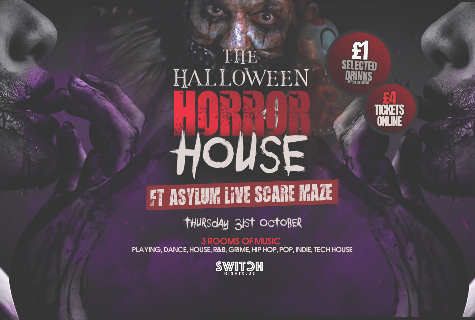 Switch Presents The Halloween Horror House