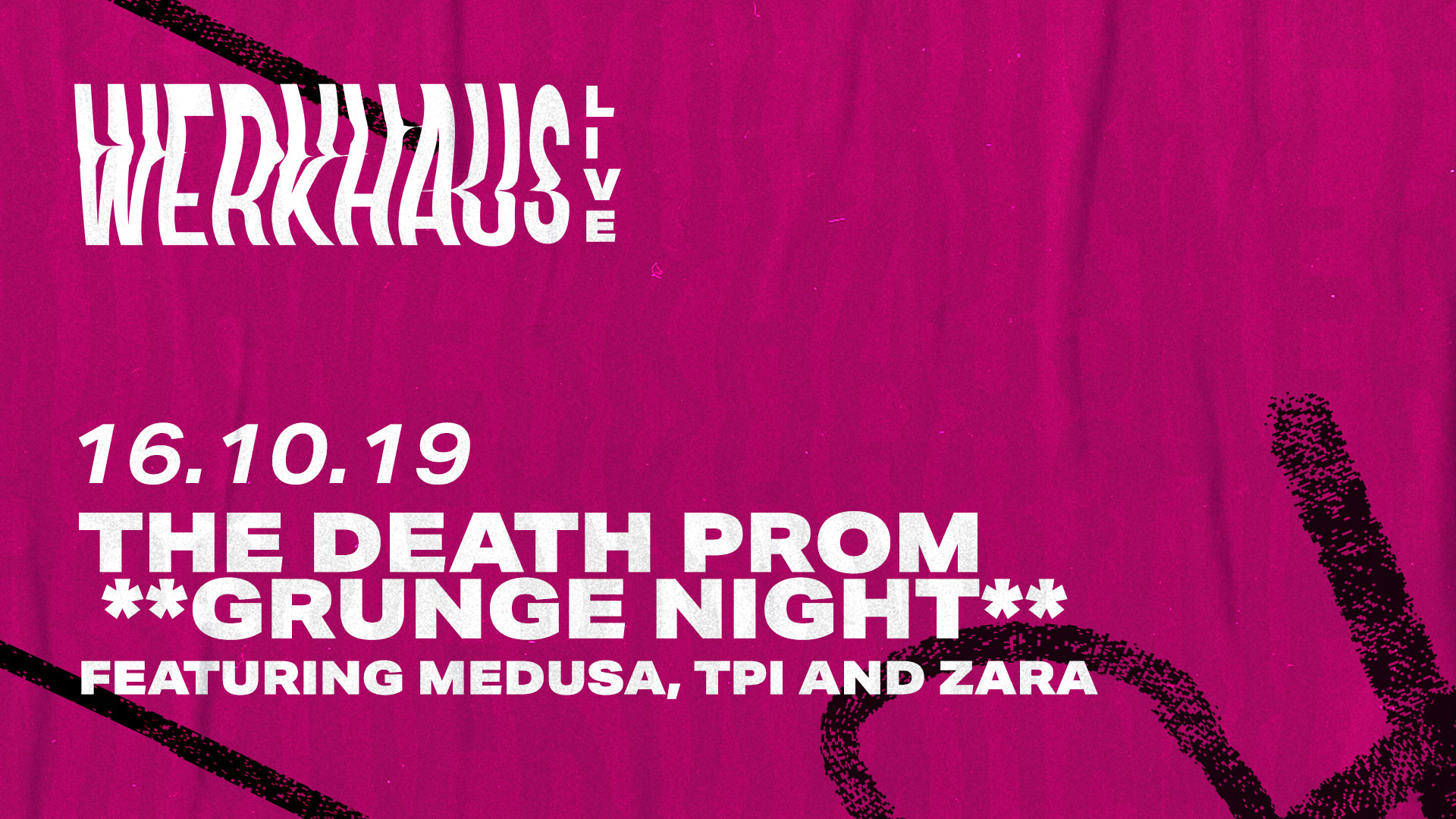 The DEATH PROM **Grunge Night** featuring Medusa, TPI and Zara