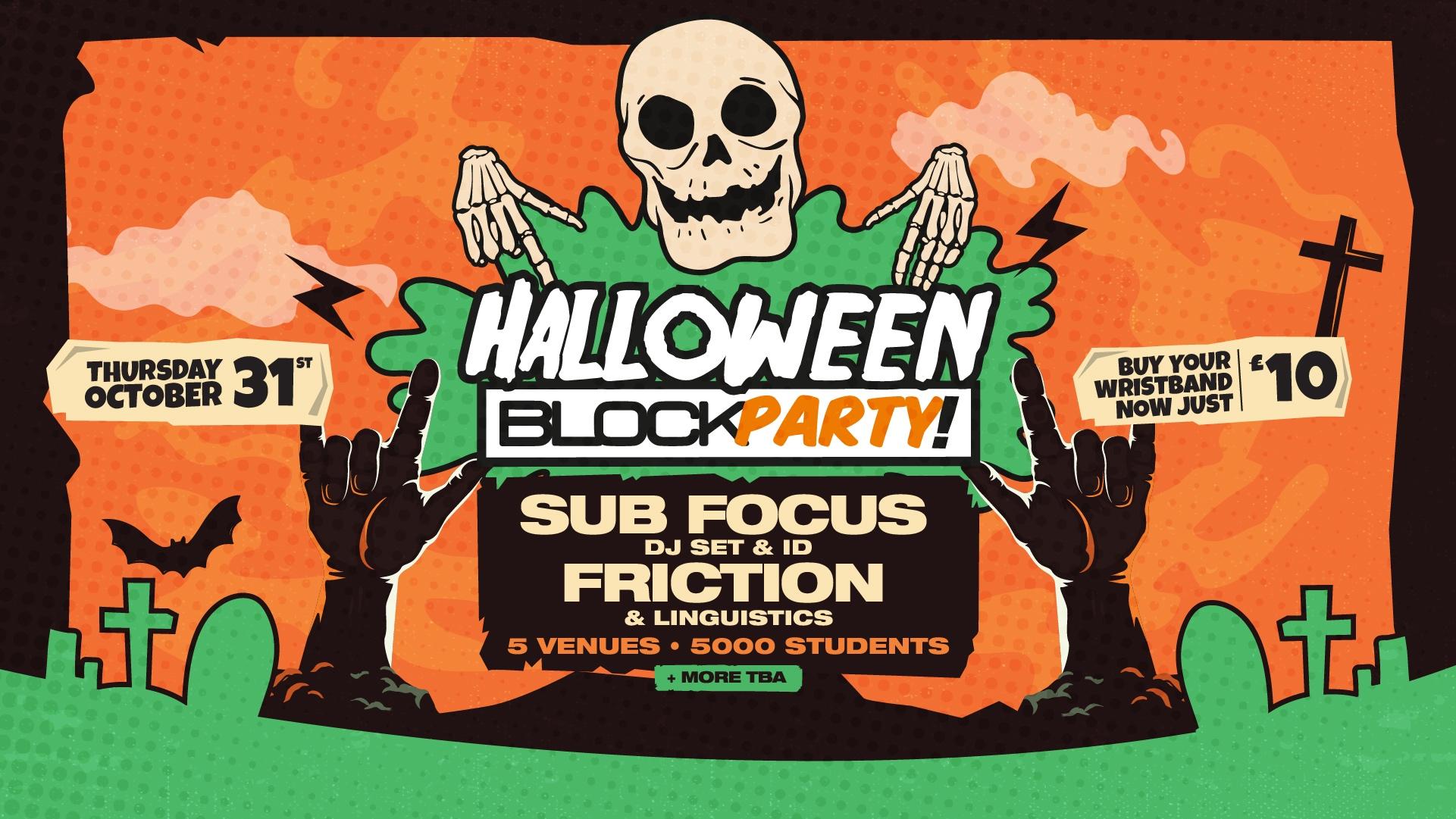 Subfocus & Friction – Halloween Block Party