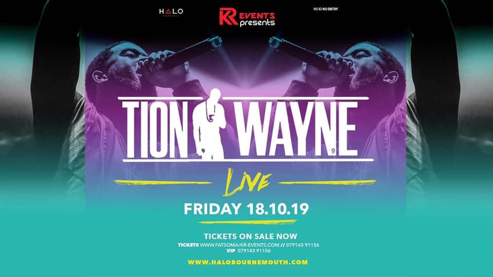 Tion Wayne Live! – Last 200 tickets!