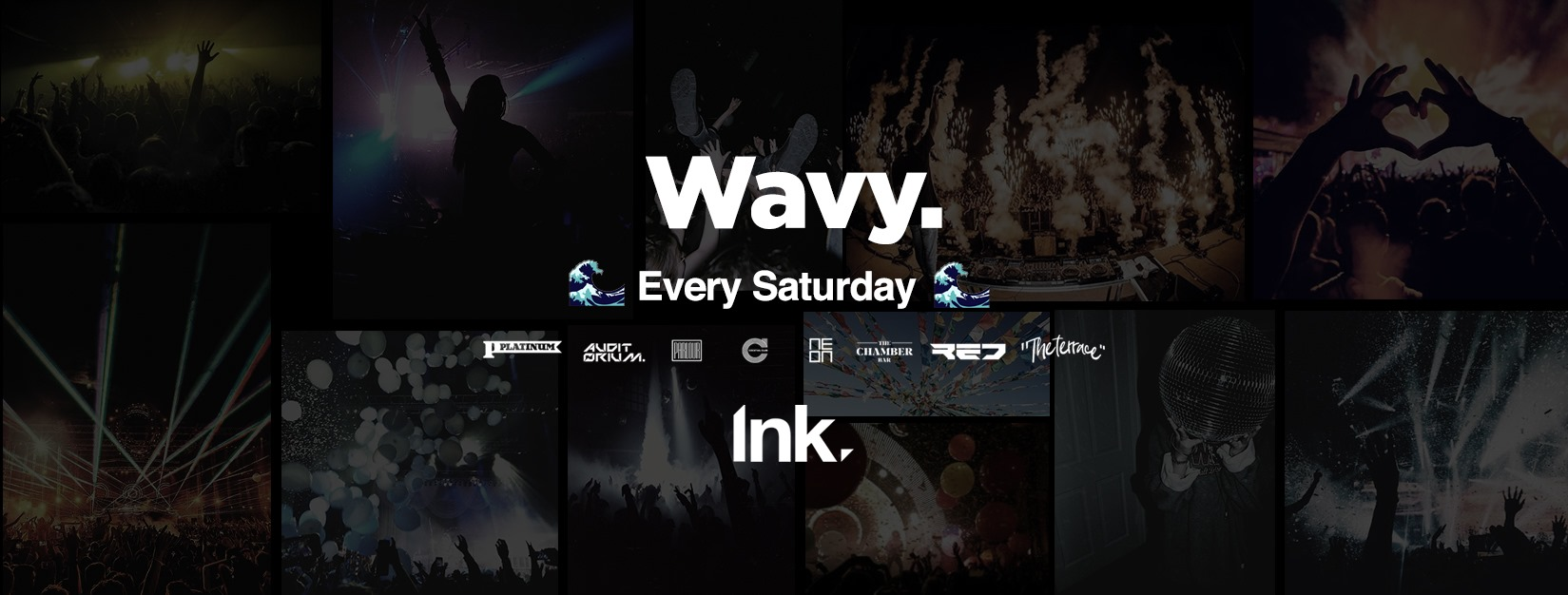 Wavy Saturdays – Every Saturday