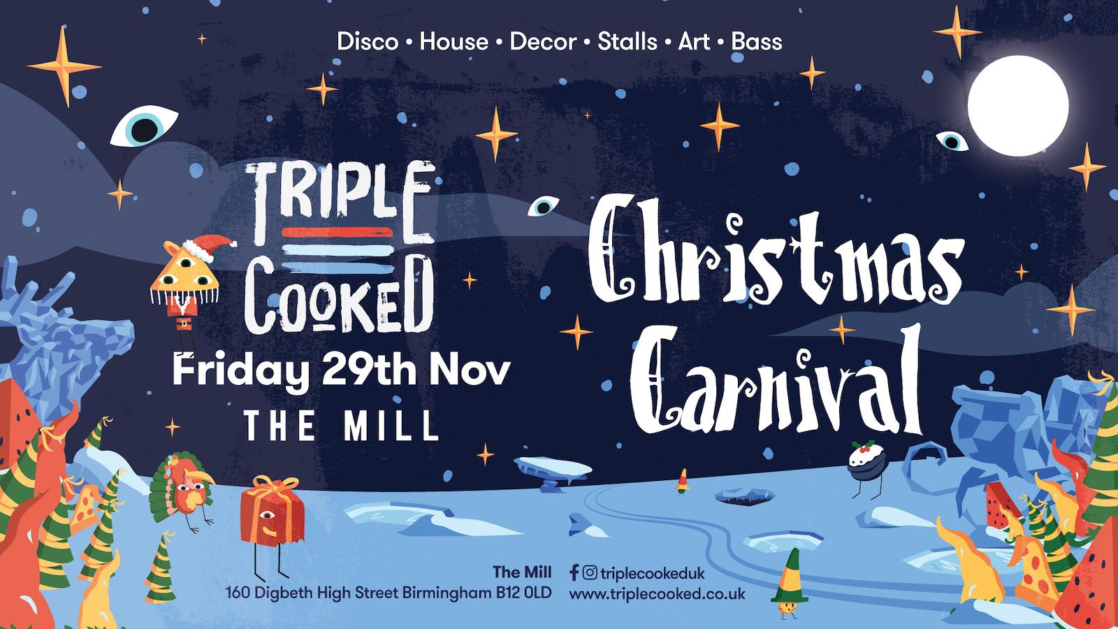 Triple Cooked: Birmingham – Christmas Carnival