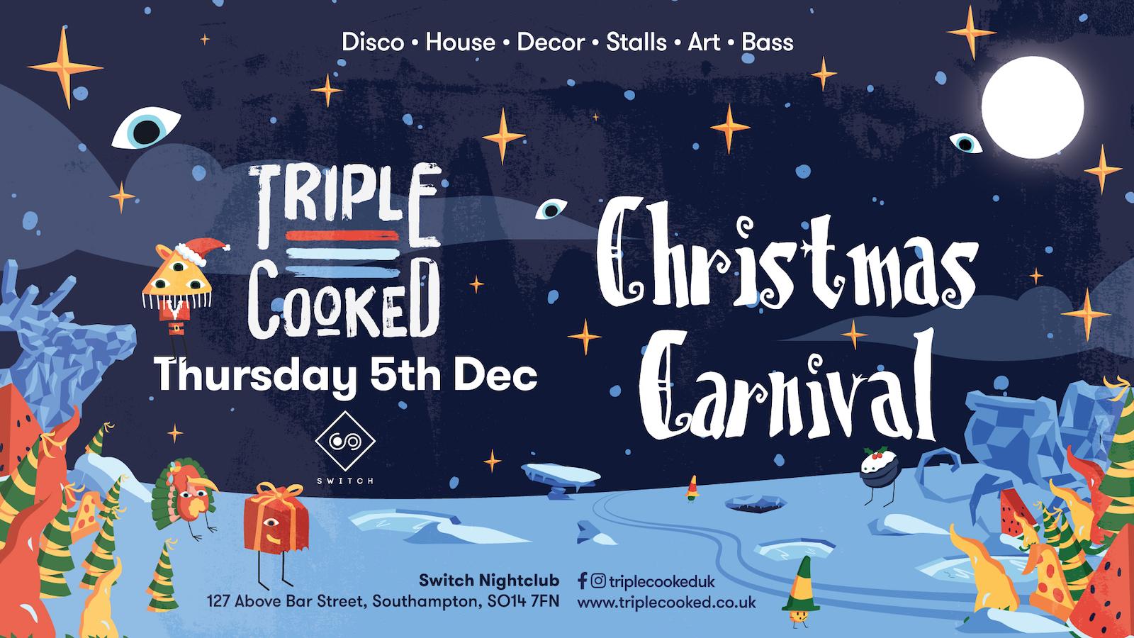 Triple Cooked: Southampton – Christmas Carnival