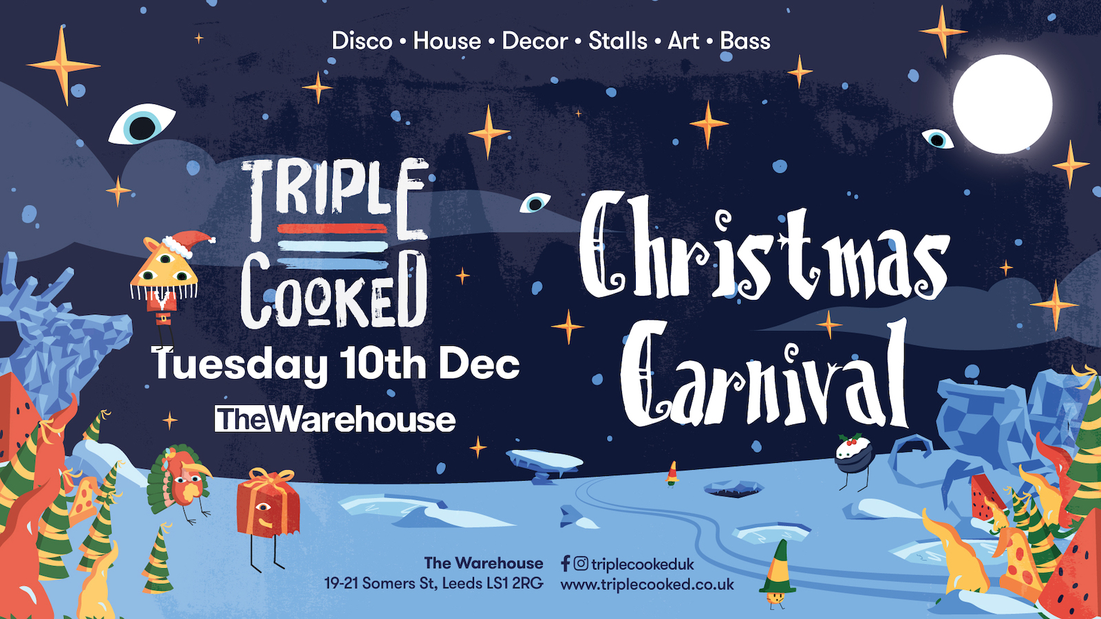 Triple Cooked: Leeds – Christmas Carnival