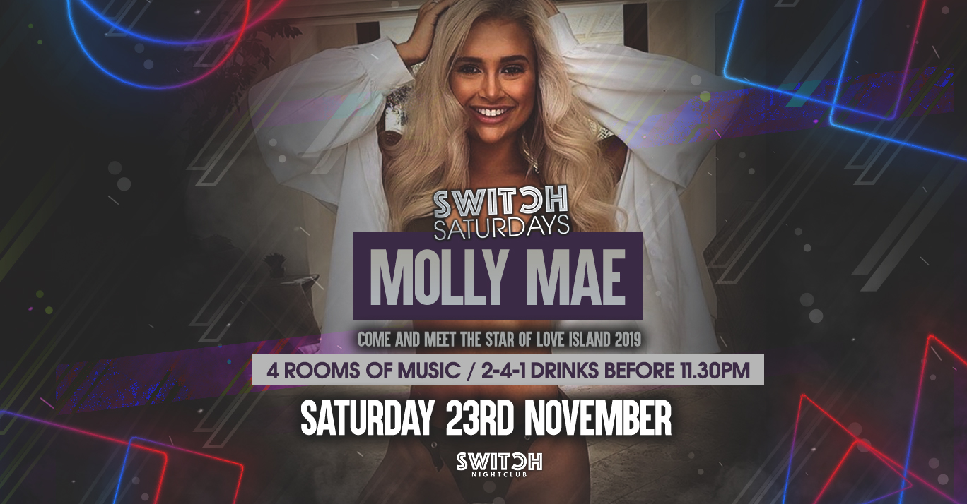 Switch Saturdays – Ft Molly Mae 23rd Nov