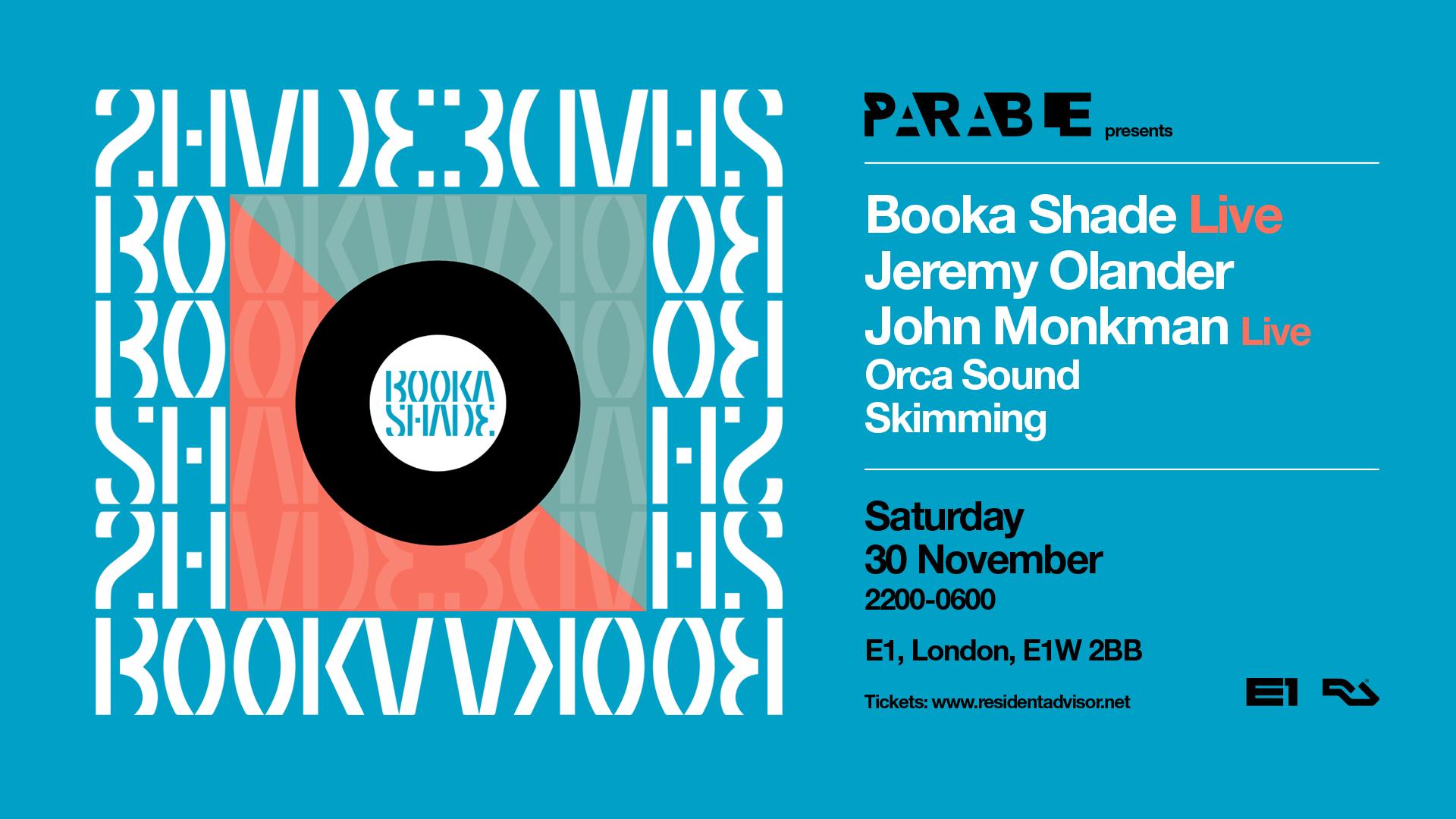 Booka Shade Live, Jeremy Olander, John Monkman Live – E1 London