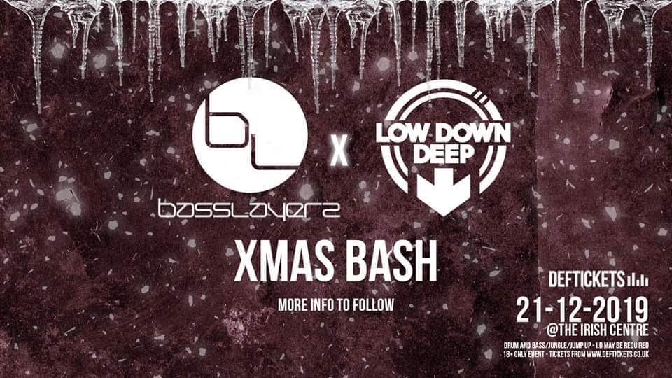 BassLayerz x Low Down Deep Xmas Bash