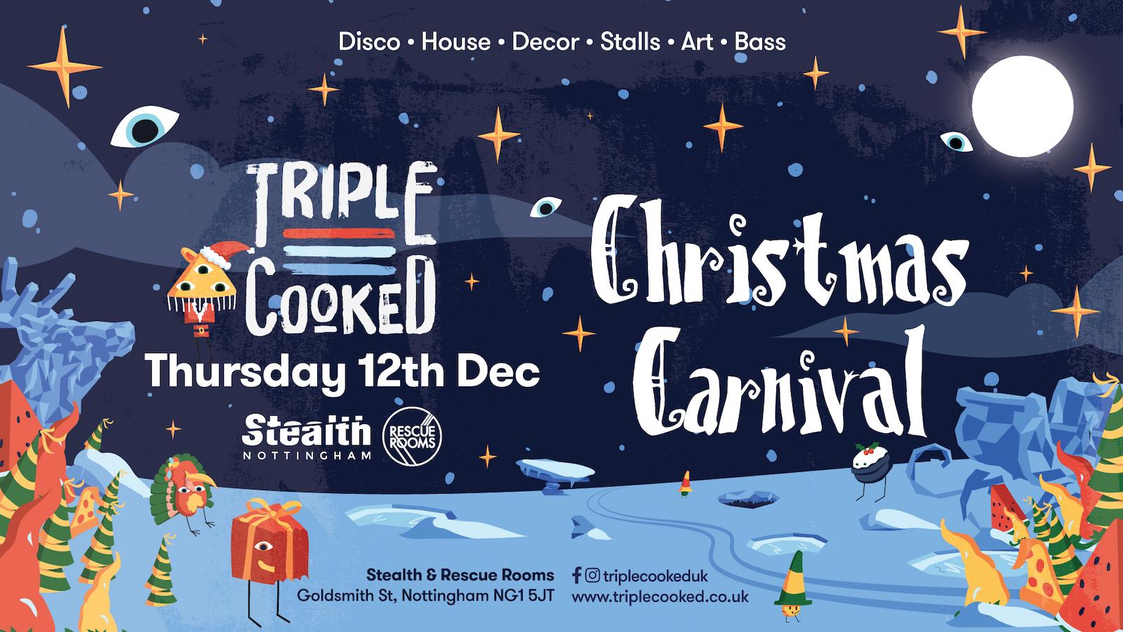 Triple Cooked: Nottingham – Christmas Carnival