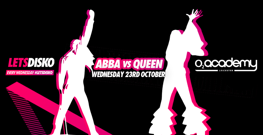ABBA vs Queen! LetsDisko – Wednesday 23rd October