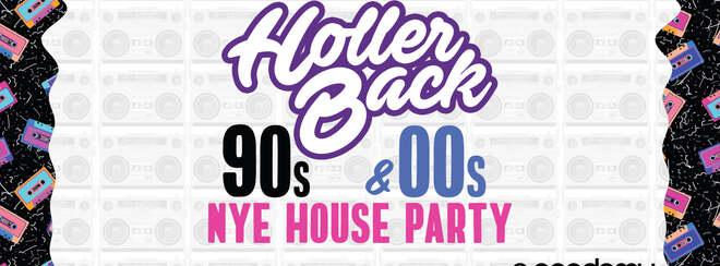 The 90's & 00's NYE House Party - O2 Academy Islington
