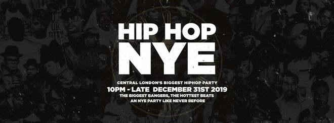 The Hip Hop New Years Eve 2019 - London NYE