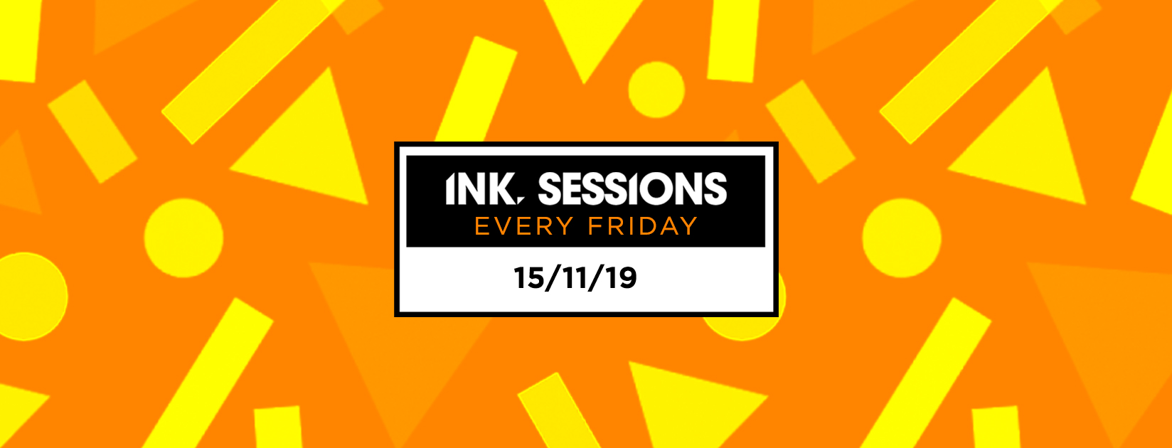 Ink Sessions – 15/11/19
