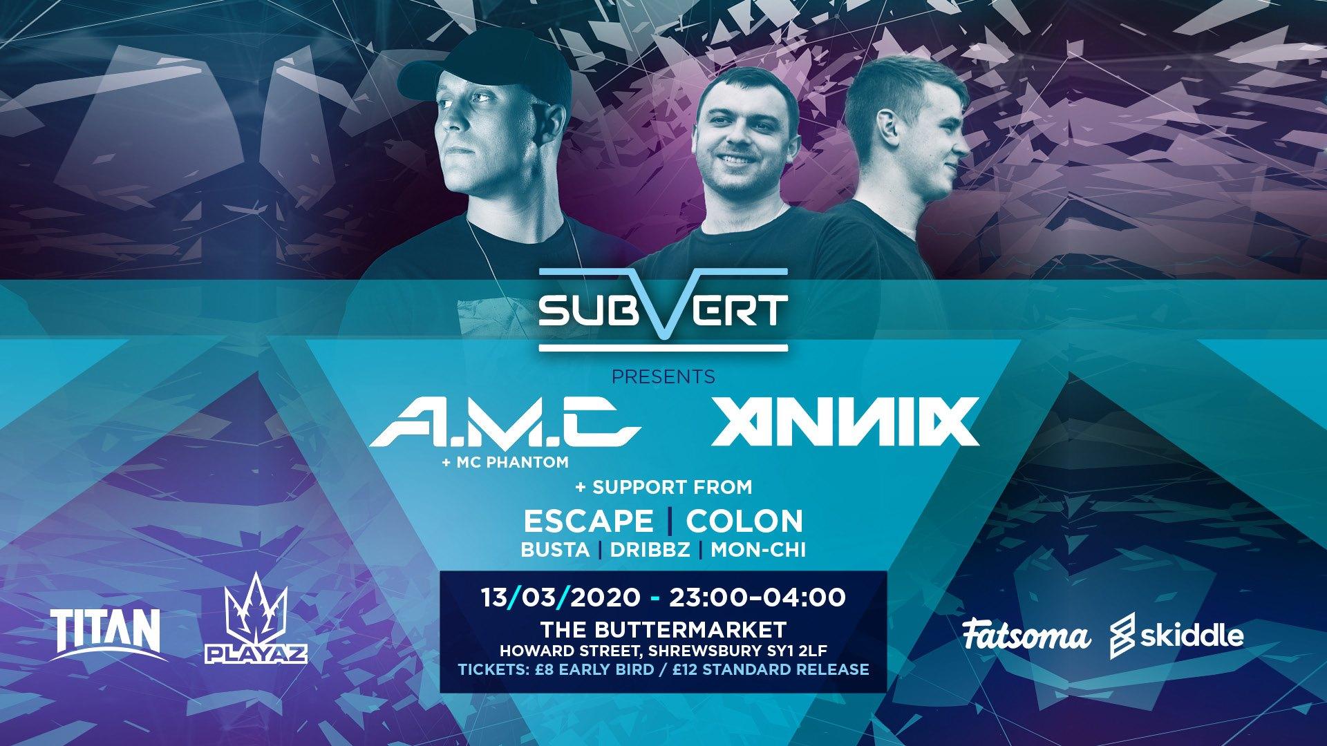 Subvert Presents A.M.C & Annix