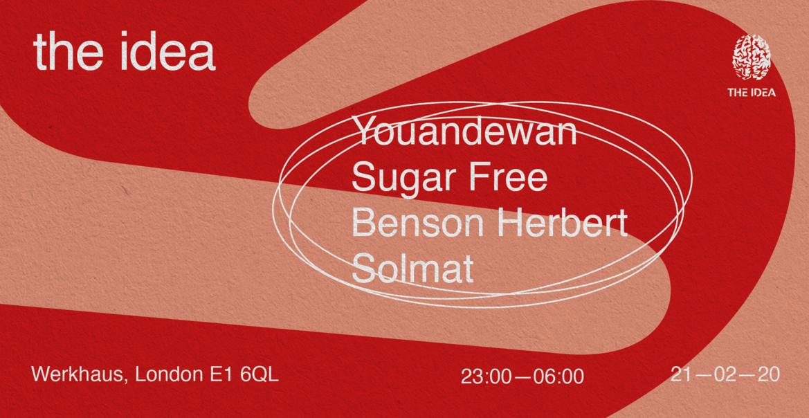 The Idea Presents: Youandewan, Sugarfree, Benson Herbert and Solmat