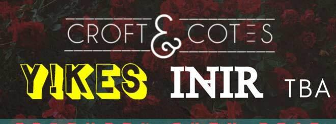 Trauma PR Presents // Croft & Cotes / Y!KES / InAir + More