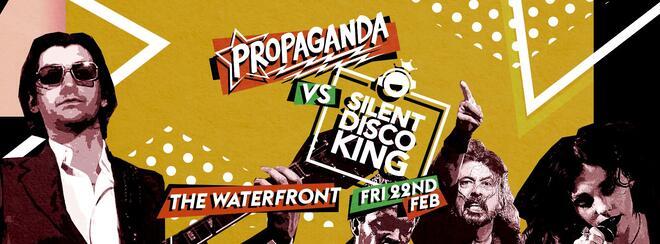 Propaganda Norwich – Propaganda Vs Silent Disco King!