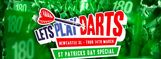 LETS PLAY DART / PADDY FEST / TIMES SQ NEWCASTLE