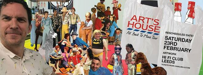 Artwork presents Art's House at Hifi Club