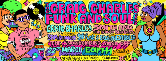 Craig Charles Funk and Soul Snowbombing Send Off - London