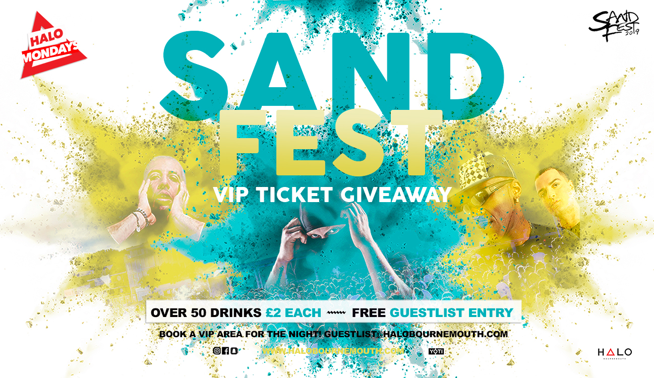 SandFest 2019 Ticket Giveaway 11.03.19 Halo Bournemouth