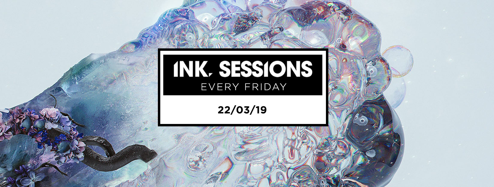 Ink Sessions – 22/03/19