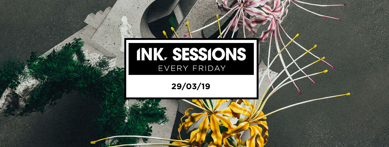 Ink Sessions 29/03/19
