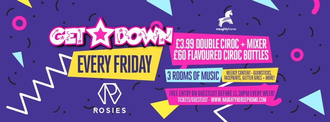 Get Down Fridays! Limited FREE ENTRY guestlist!