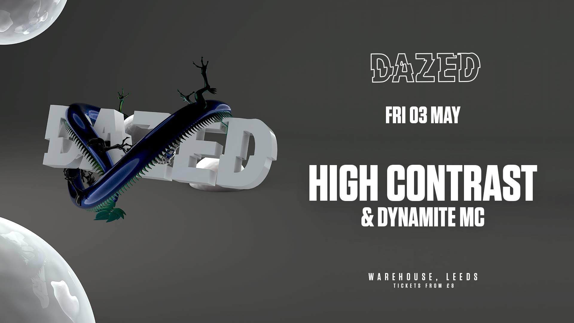 Dazed Presents: High Contrast & Dynamite MC