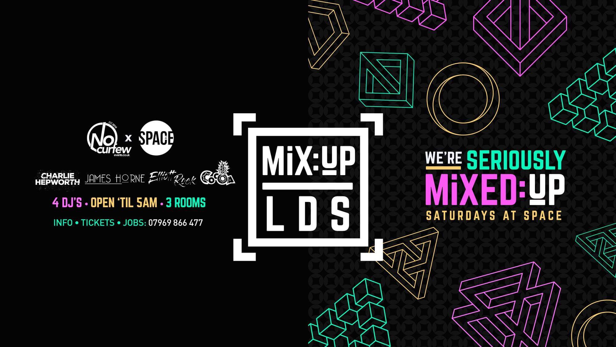 MiX:UP LDS at Space :: 13th April :: £1.50 Drinks!