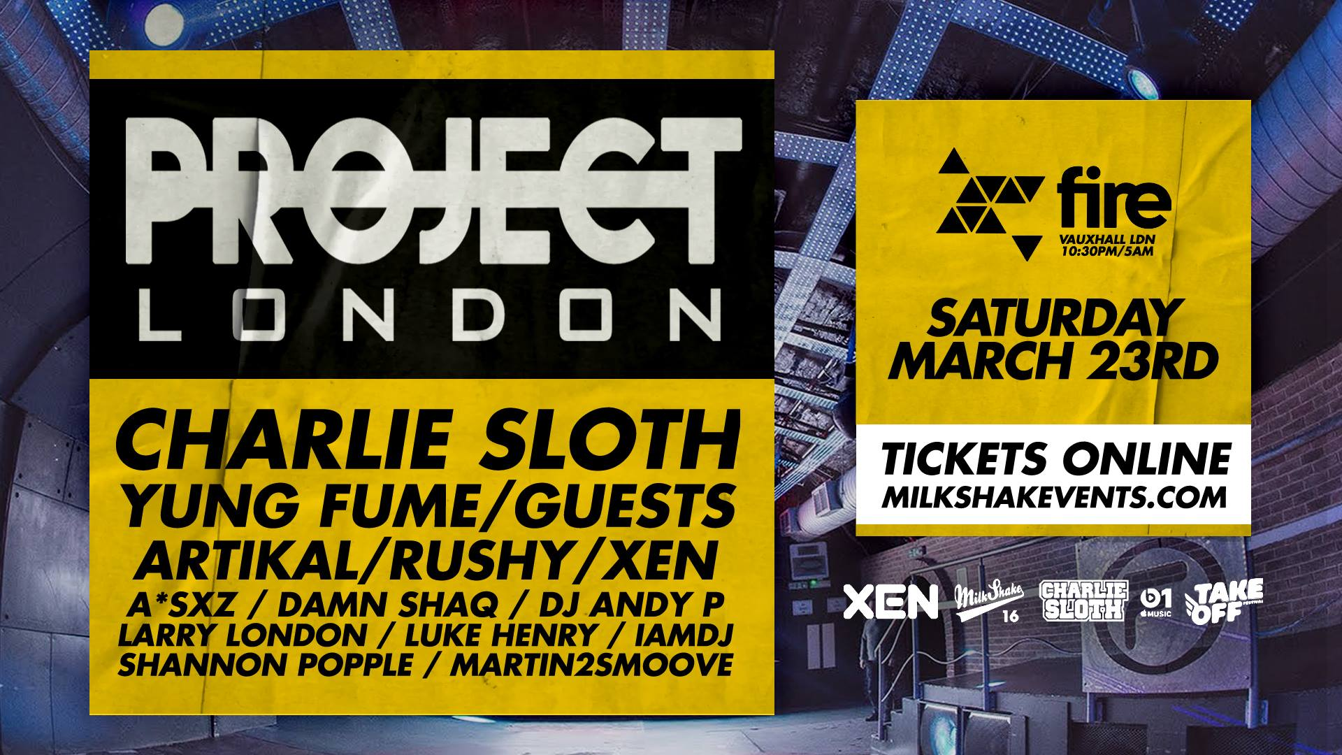 Project London ft: Charlie Sloth, Yung Fume, Rushy, Xen Sounds & More | Fire, Vauxhall