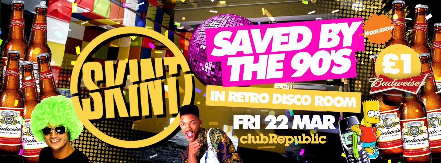 ★ Skint Fridays ★ Saved By The 90s ★ £1 BUDS ALL NIGHT! ★ Club Republic ★ £1 Tickets On Sale!
