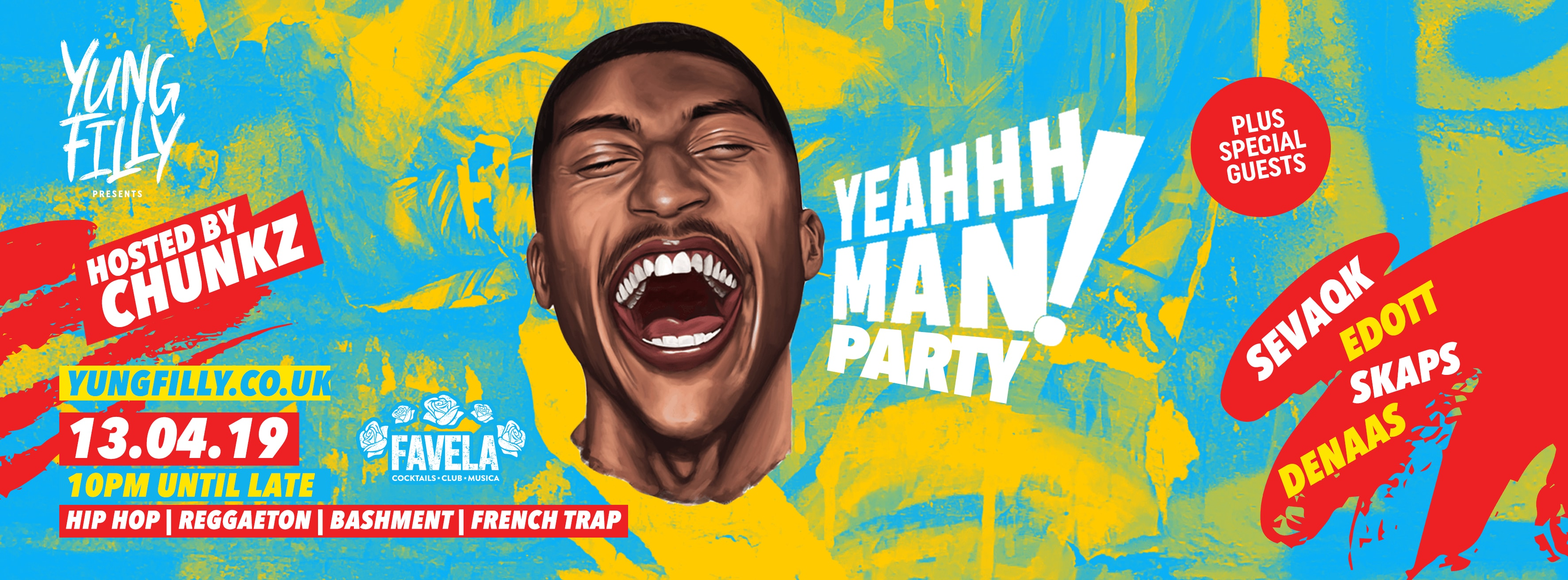 Yung Filly Presents: YeahhhMan Party – TICKETS OUT NOW!! Hosted by Chunkz + Special Guests