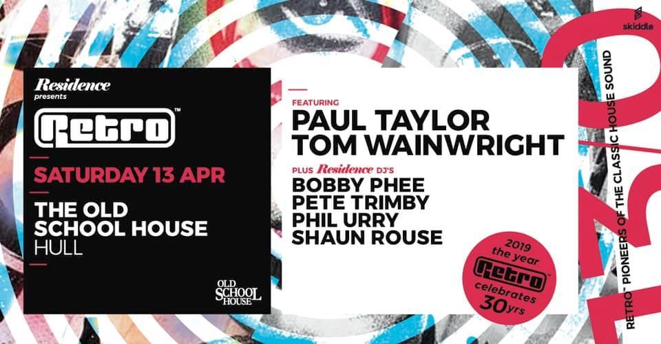 RESIDENCE presents RETRO feat Paul Taylor & Tom Wainwright
