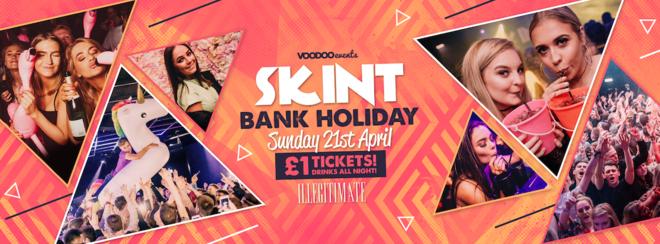 Skint -  Bank Holiday Sunday