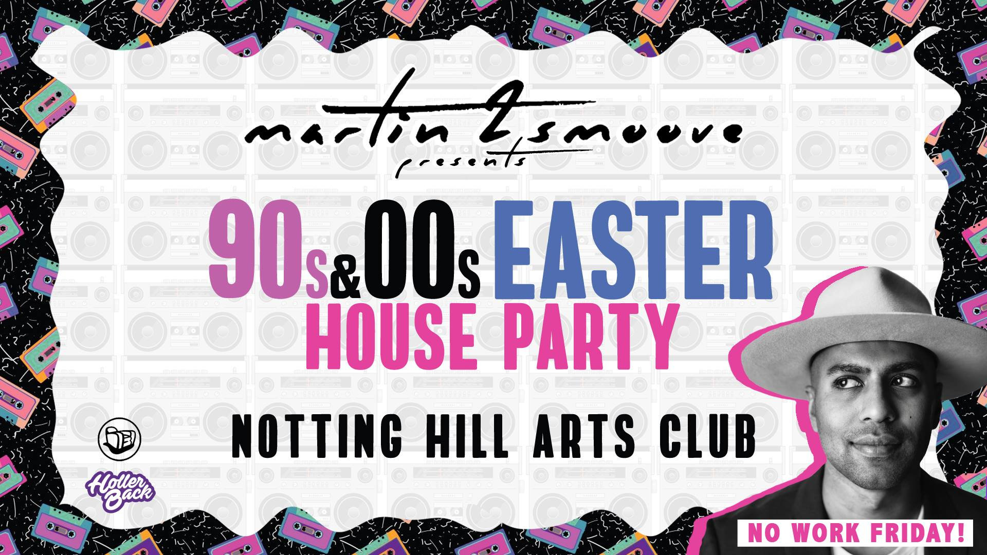 Martin 2 Smoove's Easter 90's/00's House Party | Notting Hill London