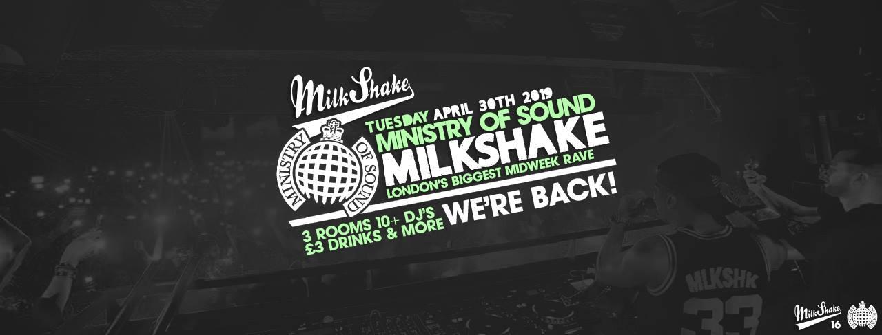 Milkshake, Ministry of Sound | Tonight from 10:30pm!